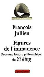 Figures de l'immanence de François Jullien