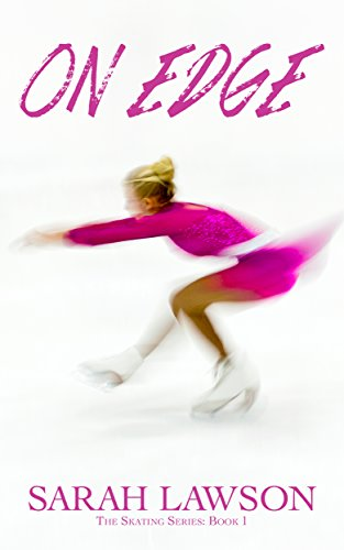 On Edge (The Ice Skating Series #1) (English Edition)