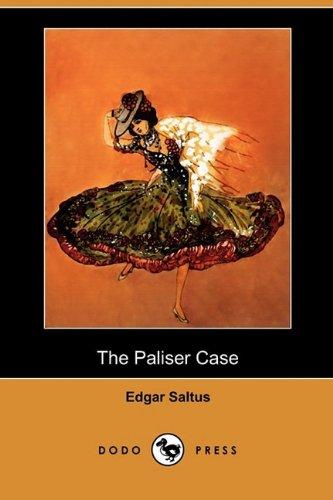 The Paliser Case (Dodo Press)