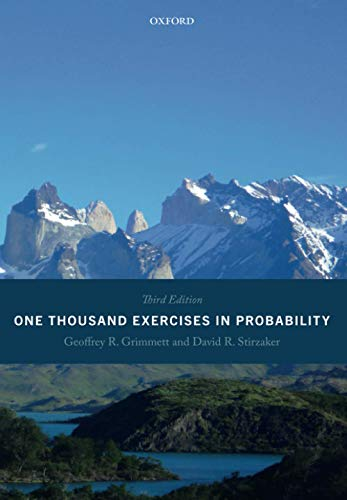 One Thousand Exercises in Probability: Third Edition