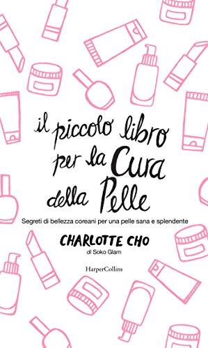 Il piccolo libro per la cura della pelle (Italian Edition)