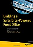 Building a Salesforce-Powered Front Office: A Quick-Start Guide