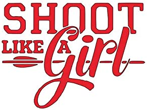 "Home Grown Claremore Shoot Like a Girl | Vinyl Sticker Decal | 5.5"" Wdith X 4.057"" Height"