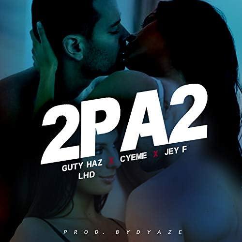 Guty Haz LHD feat. Jey F & CyeMe
