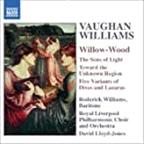 Vaughan Williams: Willow Wood by Vaughan Williams, R. (2005) Audio CD