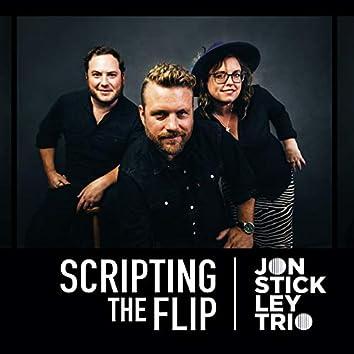 Scripting the Flip