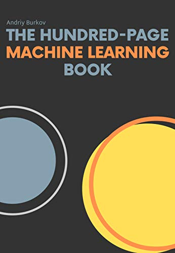 The Hundred-Page Machine Learning Book (English Edition)