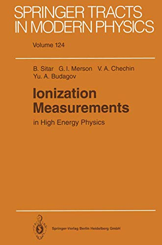 Ionization Measurements in High Energy Physics (Springer Tracts in Modern Physics (124), Band 124)