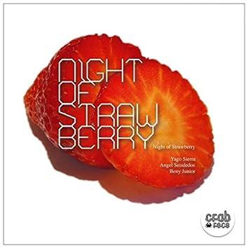 Night of Strawberry