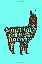 Save The Drama For Your LLama: Journal Notebook, Cute Llamas On Every Page Daily Journaling Gratitude Diary Writing Note Pad, Fun Alpaca Llama Gifts For Teen Girls