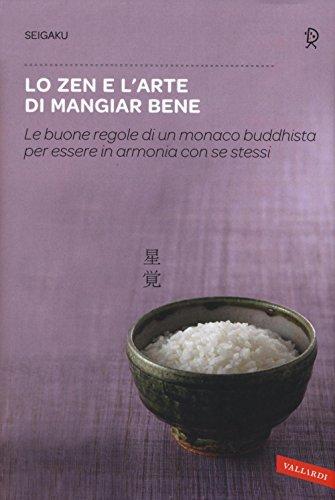 Lo zen e l'arte di mangiar bene