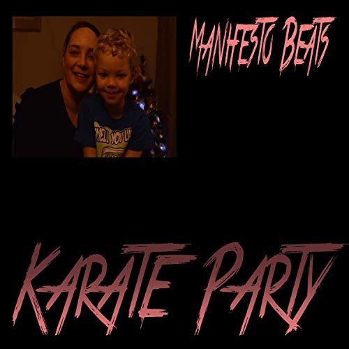 Karate Party [Explicit]