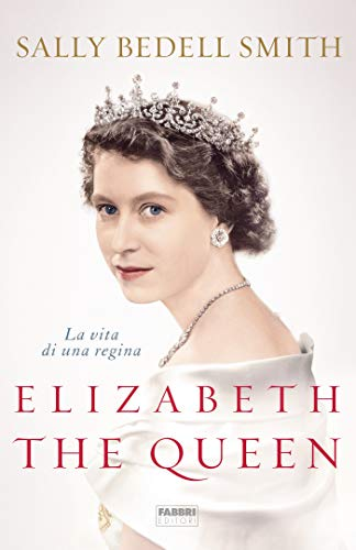 Elizabeth the Queen: La vita di una regina