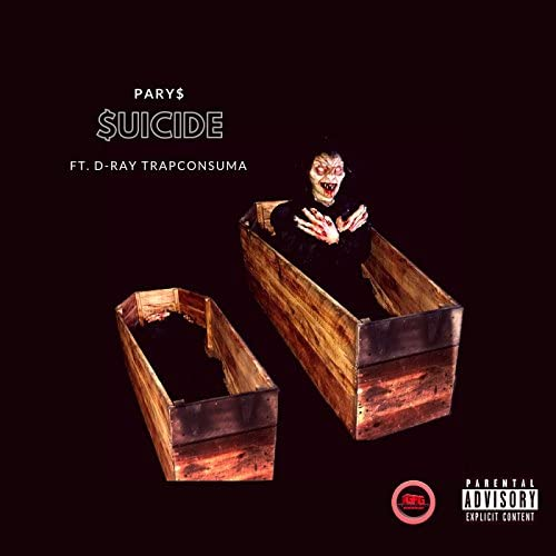 PARY$ feat. D-Ray Trapconsuma