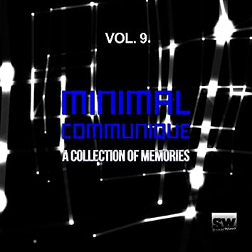 Minimal Communique, Vol. 9 (A Collection Of Memories)