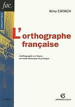L'orthographe française de Nina Catach