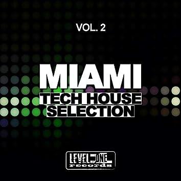 Miami Tech House Selection, Vol. 2
