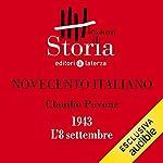 Novecento italiano - 1943. L'8 settembre
