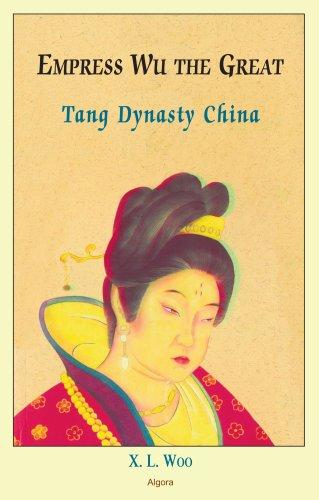 Empress Wu the Great, Tang Dynasty China