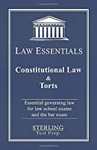 Constitutional Law & Torts, Law Essentials: Governing Law for Law School and Bar Exam Prep