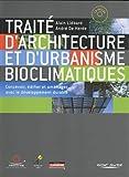 Traité d'architecture et d'urbanisme bioclimatiques - Concevoir, édifier et aménager avec le développment durable (1Cédérom)