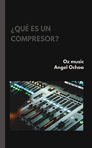 ¿que es un compresor?: apuntes de ingeniería en audio