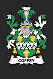 Coffey: Coffey Coat of Arms and Family Crest Notebook Journal (6 x 9 - 100 pages)