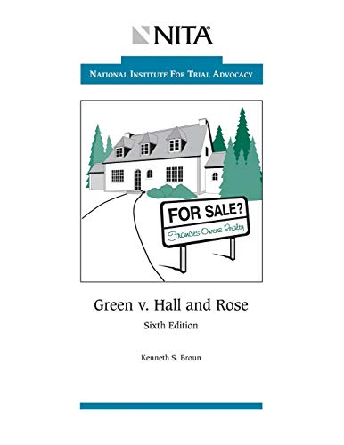Green v. Hall and Rose: Problems and Case File (NITA)