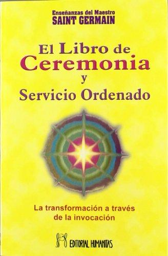 Libro De Ceremonia-I-Servicio Ordenado