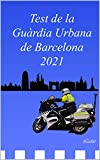 Test de la Guàrdia Urbana de Barcelona 2021 (Catalan Edition)