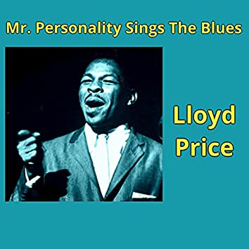Mr. Personality Sings the Blues
