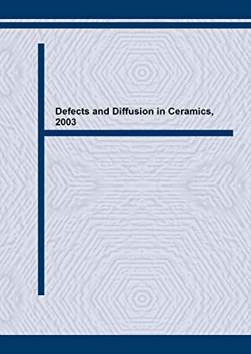 Defects and Diffusion in Ceramics: An Annual Retrospective V (Defect and Diffusion Forum)