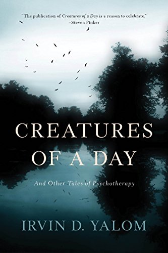 Image of Creatures of a Day: And Other Tales of Psychotherapy
