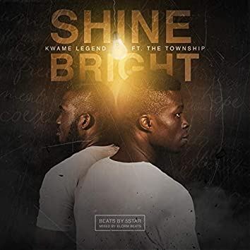 Shine Bright (feat. The Township)