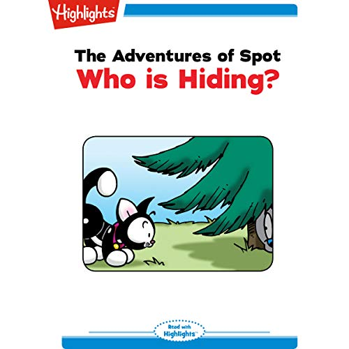 The Adventures of Spot: Who Is Hiding? Titelbild
