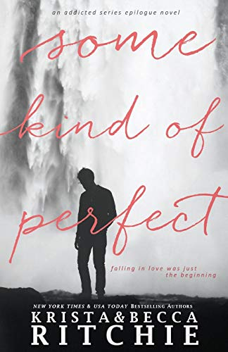 Some Kind of Perfect: Calloway Sisters, Book 4.5 (Calloway Sisters (4.5))