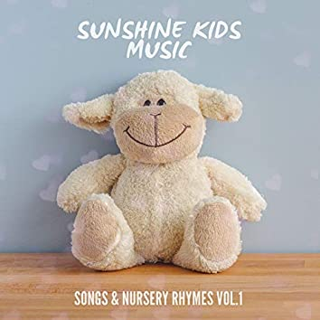 Songs & Nursery Rhymes, Vol. 1
