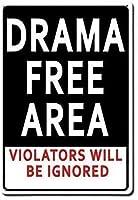 ヴィンテージの複製サイン、ドラマのないエリア、警告注意のお知らせ安全な屋内の屋外用の金属看板店庭ガーデンパブバーコーヒーハウスアラート