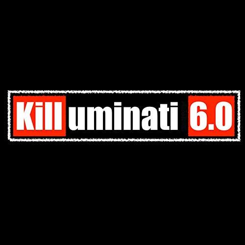 Killuminati 6.0 [Explicit]
