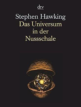 Das Universu in der Nussschale by Stephen Hawking