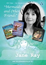 The World of Jane Ray on DVD: Mermaids and Other Friends (Children's Authors TV DVDs)