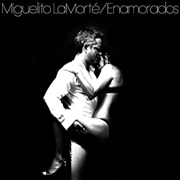 Enamorados (This Old Song of Love)