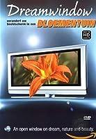 Bloementuinen: Dreamwindo [DVD]