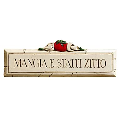 Mangia Statti Zitto Italian Wall Sign