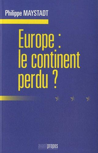 Europe : le continent perdu ?