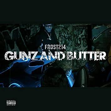 Gunz and Butter
