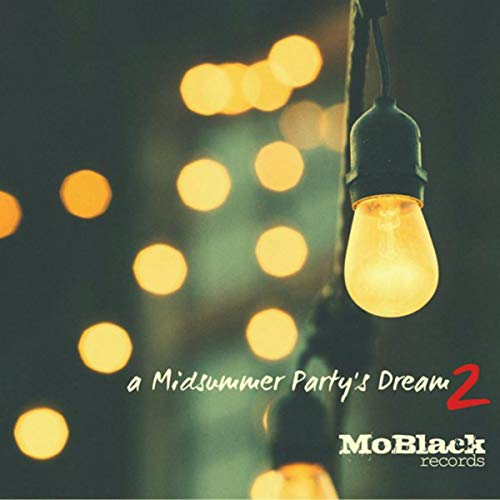 A Midsummer Party's Dream, Vol. 2 (40 Afro Dance House Hits for Your Party)