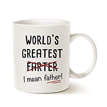 MAUAG Fathers Day Gifts Funny Best Dad Coffee Mug World s Greatest F I Mean Father Best Cute Birthday Gifts for Dad Cup White 11 Oz