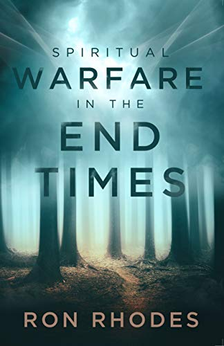 Spiritual Warfare in the End Times by [Ron Rhodes]