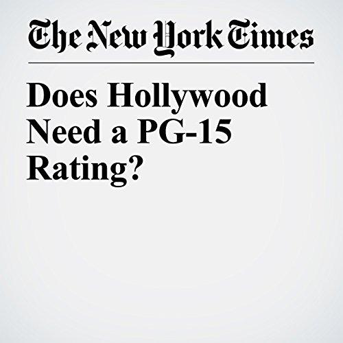 Does Hollywood Need a PG-15 Rating? copertina